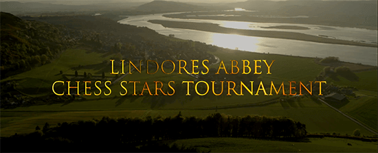 Lindores Abbey Chess Stars Tournament